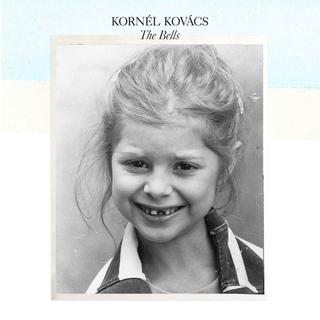 Kornel Kovacs - The Bells