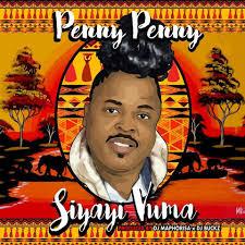 Penny Penny - Siyayi Vuma