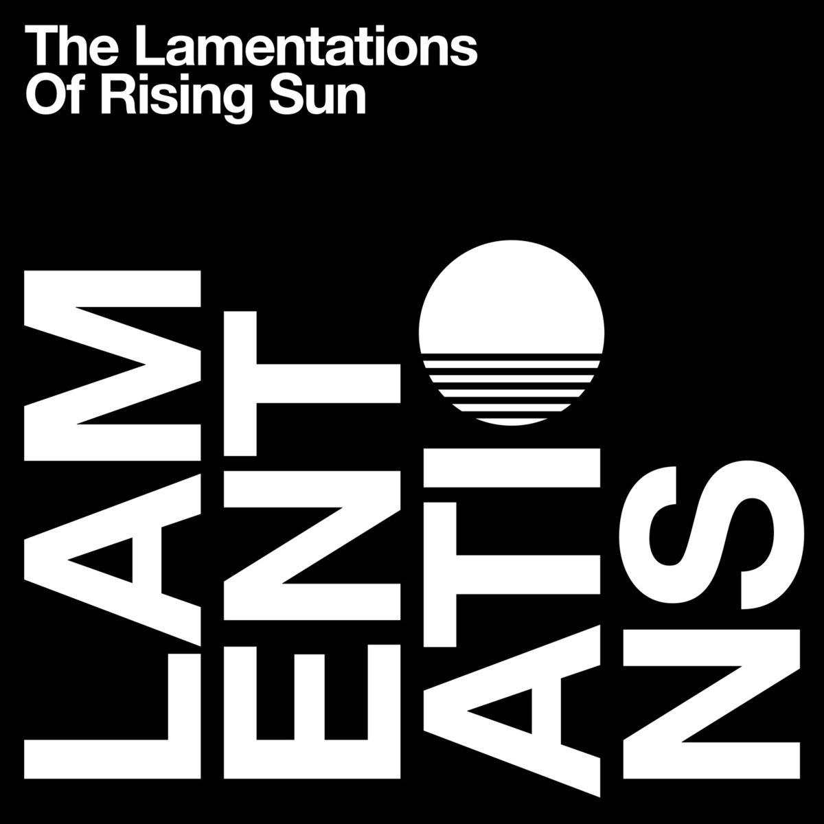Rising Sun - The Lamentations of Rising Sun