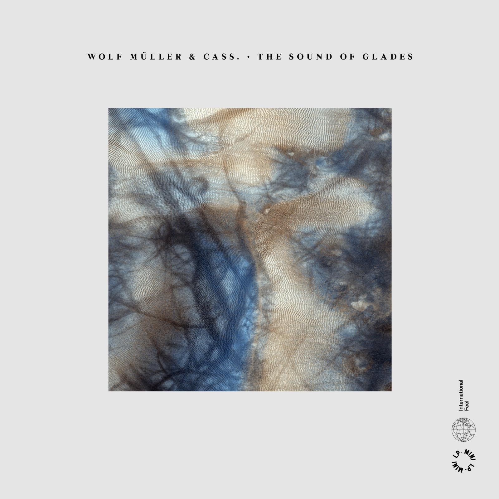 Wolf Muller & Cass - The Sound of Glades