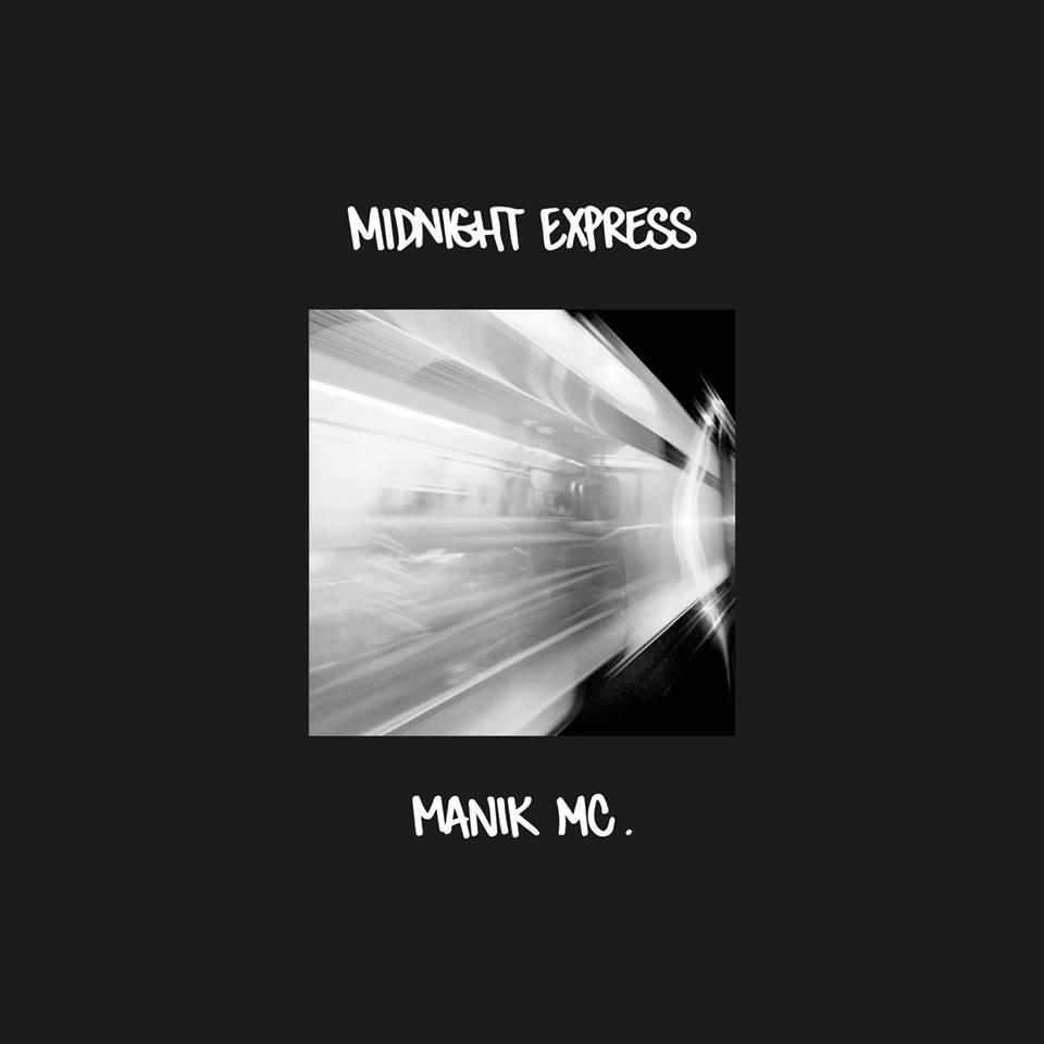 MANIK MC - Midnight Express