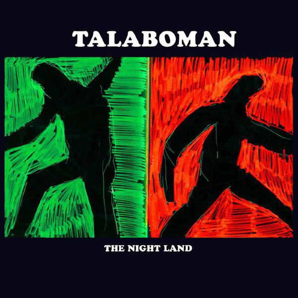 Talaboman - The Night Land