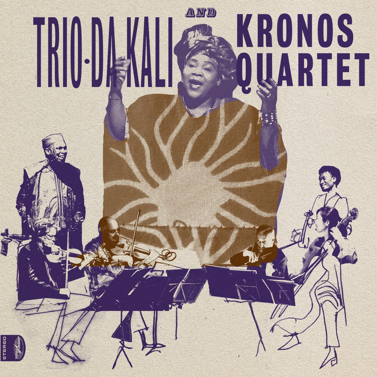 Trio Da Kali and Kronos Quartet - Ladilikan
