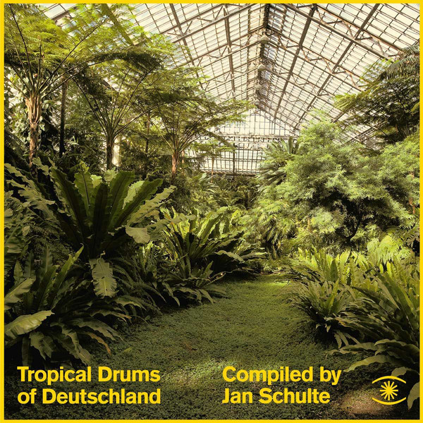 V/A - Jan Schulte Compiles Tropcial Drums of Deutschland